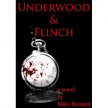 Underwood and Flinch - Mike Bennett