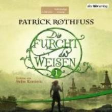 Die Furcht des Weisen (Die Königsmörder-Chronik 2.1) - Patrick Rothfuss