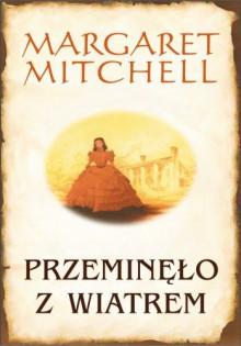 Przeminęło z wiatrem - Mitchell Margaret