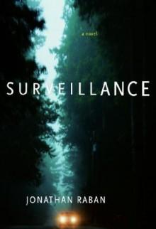 Surveillance - Jonathan Raban