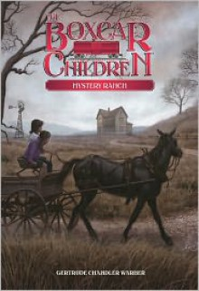 Mystery Ranch - Gertrude Chandler Warner