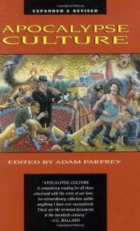 Apocalypse Culture - Adam Parfrey