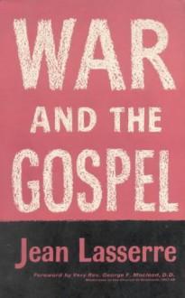 War and the Gospel - Jean Lasserre