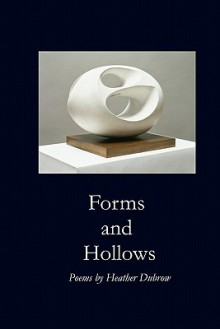 Forms and Hollows - Heather Dubrow