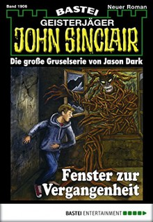 John Sinclair - Folge 1906: Fenster zur Vergangenheit - Toby Hemenway ; John Greenlee with Neil Diboll ; Eric Toensmeier ; David Wolfe ; Ed Snodgrass and Li