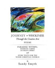Journey to Wholeness - Sandy Smyth