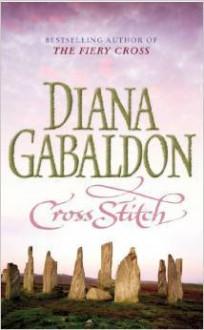 Cross Stitch - Diana Gabaldon