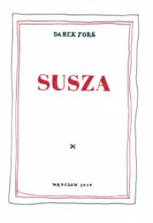 Susza - Darek Foks