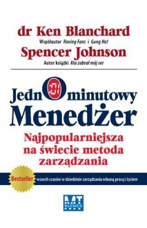 Jednominutowy menedżer - Ken Blanchard, Spencer Johnson, Dorota Strumińska