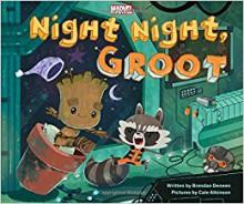 Night Night, Groot - Brendan Deenan, Cale Atkinson
