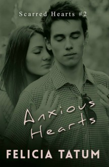 Anxious Hearts: Daphne and Zander - Felicia Tatum