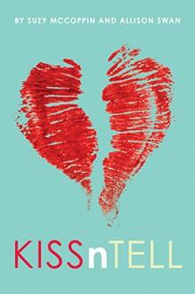 KissnTell - Suzy McCoppin,Allison Swan
