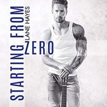 Starting from Zero (Starting From #1) - Lane Hayes,Michael Pauley