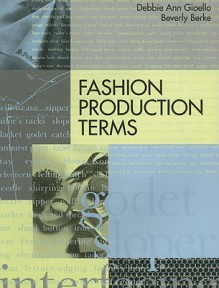 Fashion Production Terms - Debbie Ann Gioello