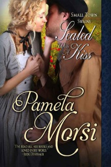 Sealed with a Kiss - Pamela Morsi