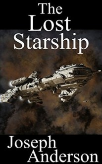 The Lost Starship - Joseph Anderson