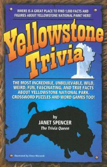 Yellowstone Trivia - Janet Spencer