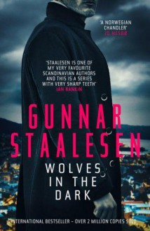 Wolves in the Dark (Varg Veum Series) - Gunnar Staalesen, Don Bartlett