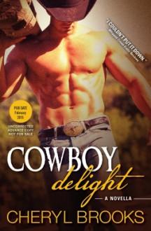 Cowboy Delight - Cheryl Brooks