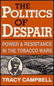 Politics of Despair - Tracy Campbell