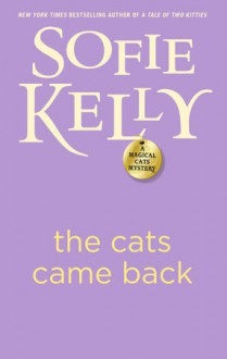 The Cats Came Back - Sofie Kelly