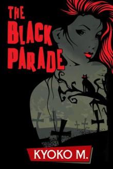 The Black Parade - Kyoko M.