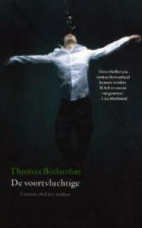De voortvluchtige - Thomas Bodström, Rory Kraakman