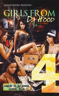 Girls From Da Hood 3 - Ashley Antoinette Snell, Ayana Ellis, JaQuavis Coleman