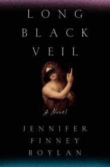 Long Black Veil - Jennifer Finney Boylan