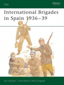 International Brigades in Spain 1936-39 - Ken Bradley