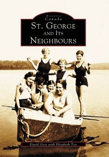 St. George and Its Neighbours - David Goss, Elizabeth Toy