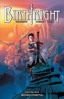 Birthright Vol. 1: Homecoming - Joshua Williamson,Andrei Bressan,Adriano Lucas