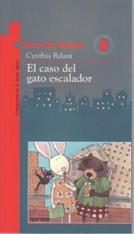 El Caso Del Gato Escalador (Edificios Altos Ojos Privados) - Cynthia Rylant, G. Brian Karas