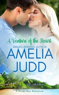 A Venture of the Heart (Silver Bay, #1) - Amelia Judd,Karen Dale Harris