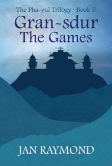 Gran-sdur:The Games - Jan Raymond