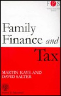 Family Finance and Tax - Martin Kaye, David Salter