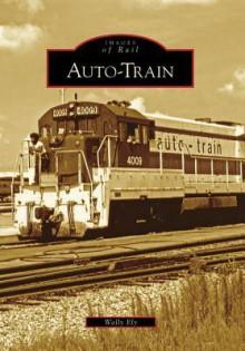 Auto-Train - Wally Ely