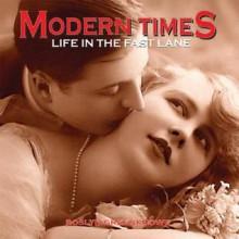 Modern Times: Life in the Fast Lane - Roslyn Greenknowe