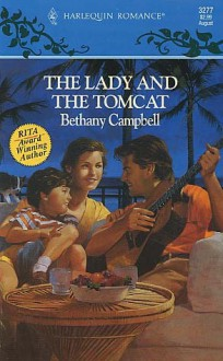 The Lady and the Tomcat - Bethany Campbell