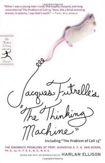 The Thinking Machine - Jacques Futrelle, Harlan Ellison