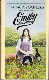 Emily Of New Moon - L.M. Montgomery