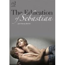 The Education of Sebastian (The Education of..., #1) - Jane Harvey-Berrick