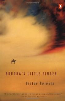 Buddha's Little Finger - Victor Pelevin, Andrew Bromfield