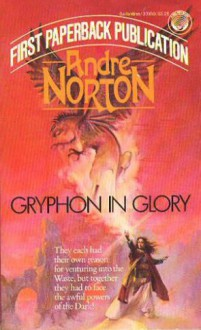 Gryphon in Glory (Witch World: The Gryphon Saga) (Del Rey Books) - Andre Norton