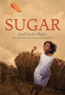 Sugar - Jewell Parker Rhodes