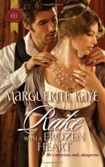 Rake with a Frozen Heart - Marguerite Kaye