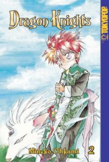 Dragon Knights, Volume 2 - Mineko Ohkami