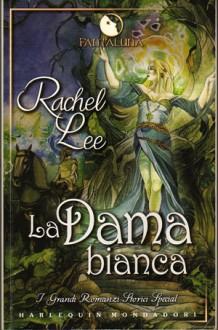 La dama bianca - Rachel Lee