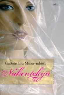 Nukentekijä - Guðrún Eva Mínervudóttir