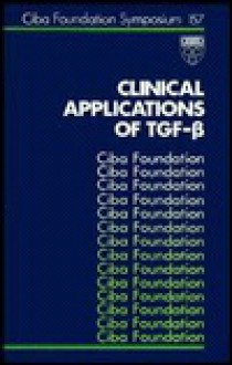 Clinical Applications of Tgf- - CIBA Foundation, Jennifer Smith, CIBA Foundation